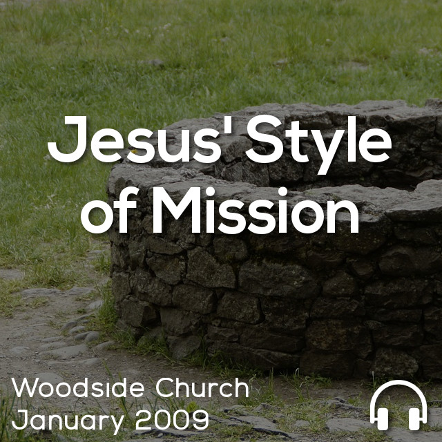 Jesus' Style of Mission