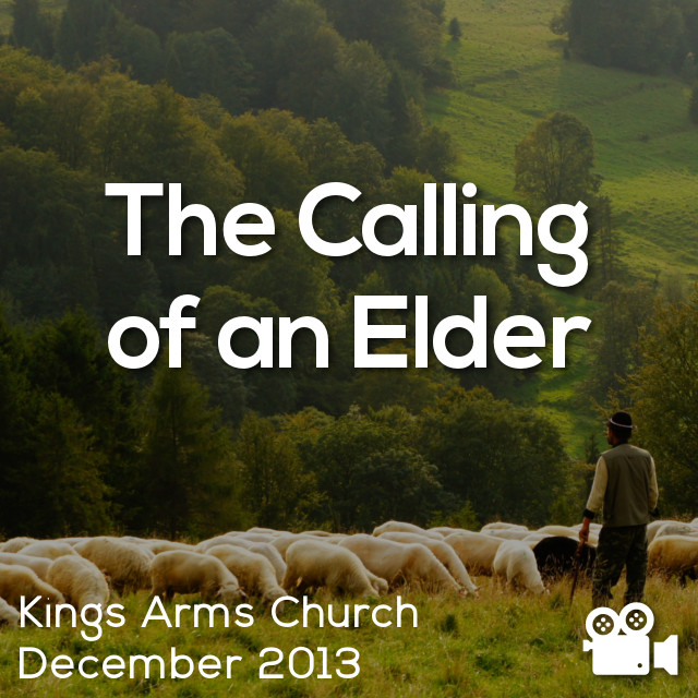 The Calling of an Elder