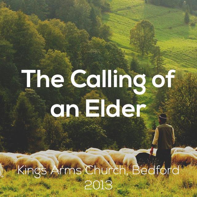 The Calling of an Elder