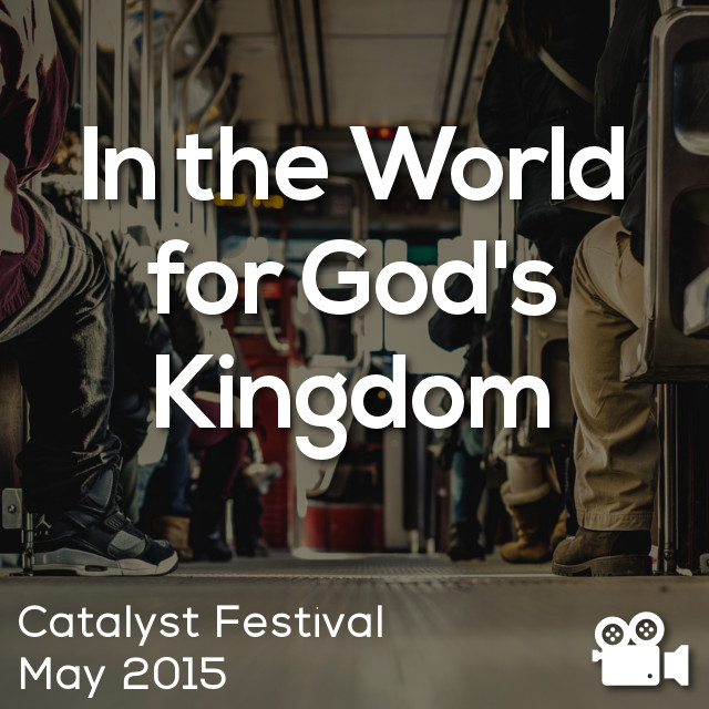 In the World for God's Kingdom