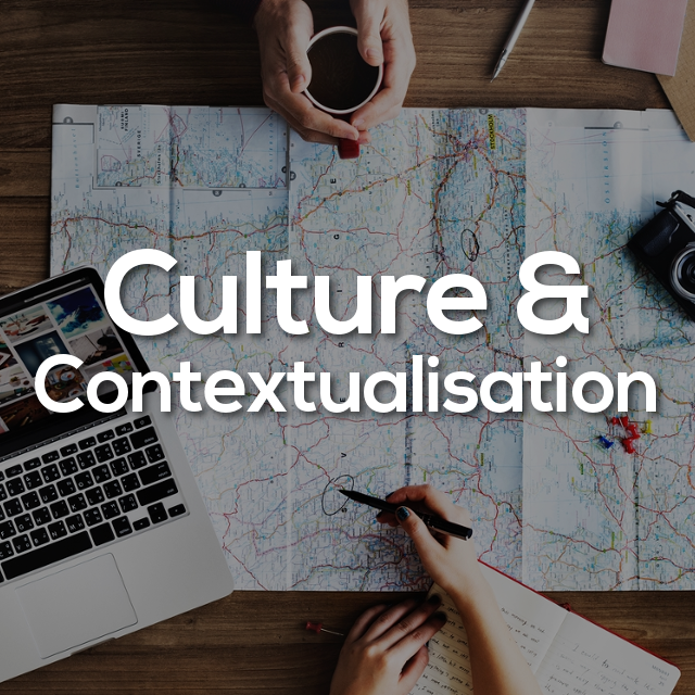 Culture & Contextualisation