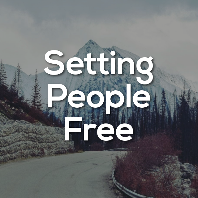 Setting People Free